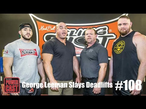 George Leeman Slays Deadlifts | PowerCast #108 | SuperTraining.TV