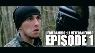 Jean Rambio : Le Vétéran Écolo - Episode 1 [HD]