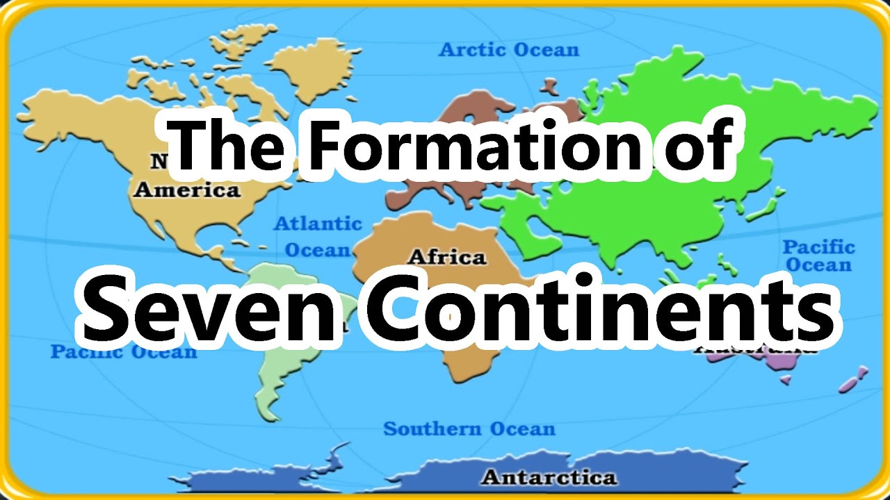 7 Continents Geography For Kids The Formation Of Continents Educational Cartoons