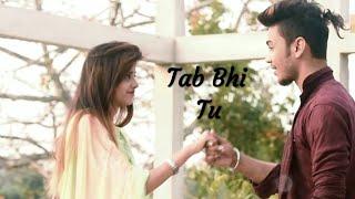 Tab Bhi Tu Mere Sang Rehna l Watch Till End l Rahat Fateh Alikhan l JE Brothers
