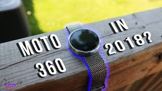 Moto 360 in 2018 - Best $100 Smartwatch? | TSP Tech