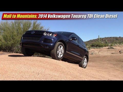 Mall to Mountains: 2014 Volkswagen Touareg TDI Clean Diesel