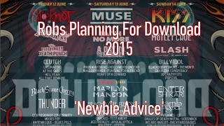 Download Festival 2015: Newbie Advice
