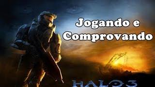 Halo 3 - Jogando e comprovando Xbox 360