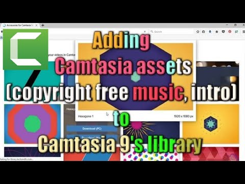 Camtasia assets(free music, intro, lower thirds) download & how to add it in Camtasia 9 library.