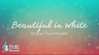 """""""Beautiful in White"""" by Shane Filan/Weslife (Karaoke/Lyrics)"""
