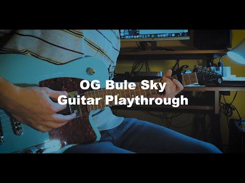 OG Bule Sky   Guitar Playthrough
