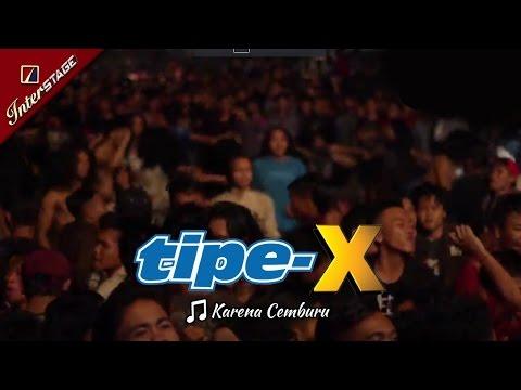 [SUKABUMI APRIL] KARENA CEMBURU | TIPE-X Buat Yang Punya Pacar Posesif [LIVE 2017 di SECAPA]