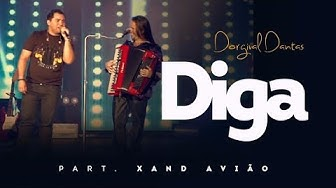 Dorgival Dantas - Diga - Part. Xand Avião [DVD Simplesmente Dorgival Dantas]