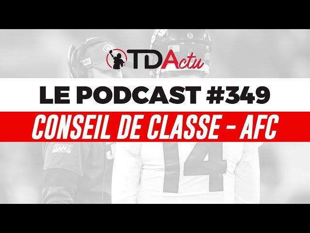 TDA Podcast #349 - Conseil de classe AFC : les Jets et Texans avec les cancres