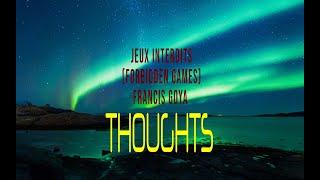 FRANCIS GOYA - JEUX INTERDITS (FORBIDDEN GAMES)