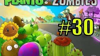 Смотреть растения против зомби #30