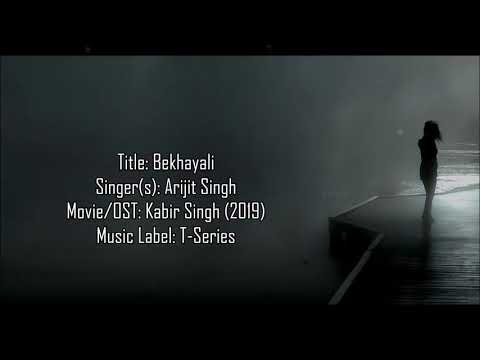 Kabir Singh Bekhayali Arijit Singh Lyrics With English Translation