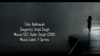Kabir Singh - Bekhayali - Arijit Singh (LYRICS WITH ENGLISH TRANSLATION)