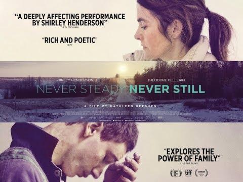 NEVER STEADY, NEVER STILL Official Trailer (2018) Shirley Henderson HD