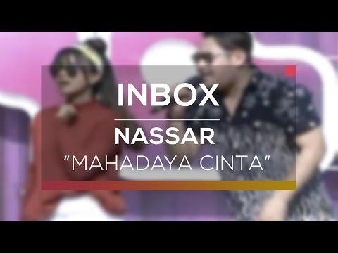 Nassar - Mahadaya Cinta (Live On Inbox)