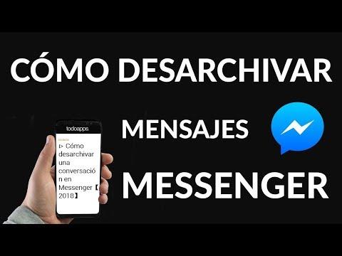 Cómo Desarchivar una Conversación en Messenger