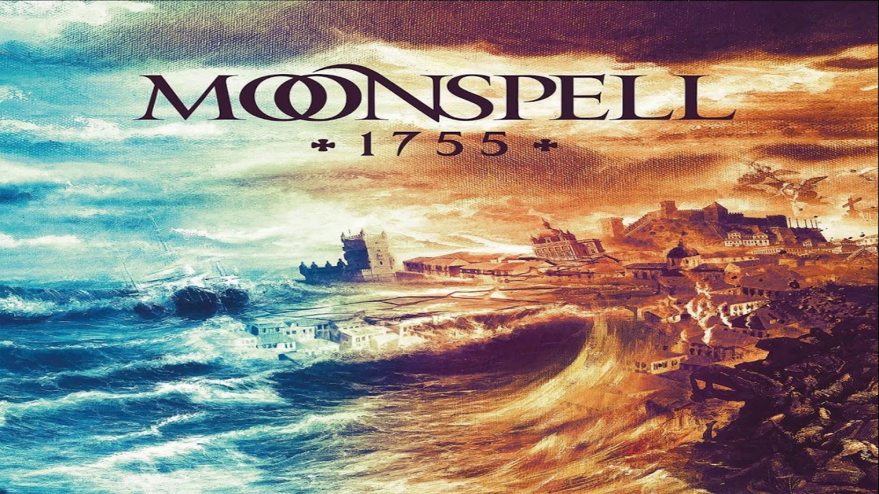 Moonspell 1755   Lanterna dos Afogados