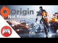 How to fix - Origin not recognizing installed games