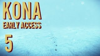 Kona - Frontier Hospital [Finale 4 Now] - Kona Early Access Beta Gameplay Part 5