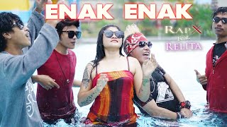 RapX ft. Relita - Enak Enak (Official Music Video)