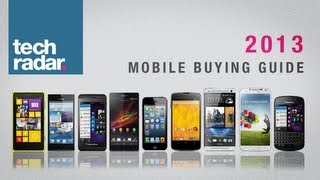 Best smartphone to buy: Smartphone Buying Guide 2013