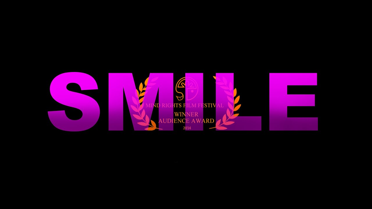 Short Documentary | Smile - A Documentary about the Perception of Mental  illness
