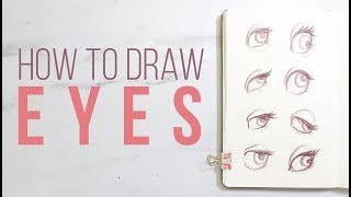 HOW TO DRAW EYES   A Tutorial