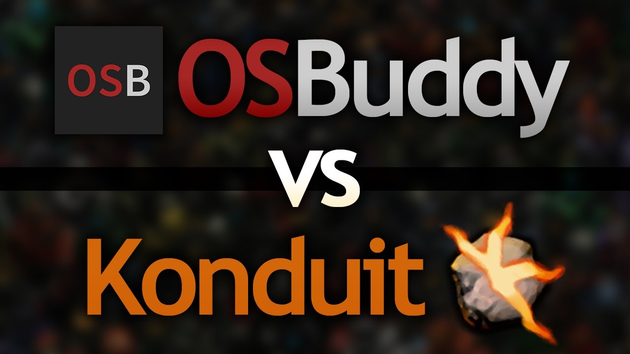 OSBuddy vs Konduit (Client Overview/Uses)
