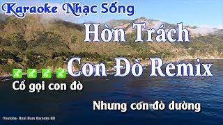 Karaoke Hờn Trách Con Đò Remix