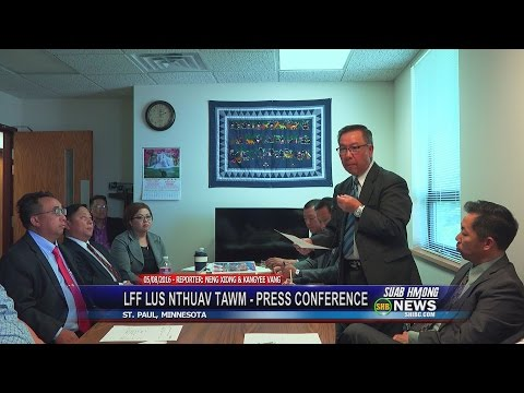 SUAB HMONG NEWS:  Lao Family Foundation Press Conference - 05/08/2016