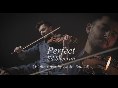 Ed Sheeran - Perfect // Instrumental  (Violin Cover By Andre Soueid)