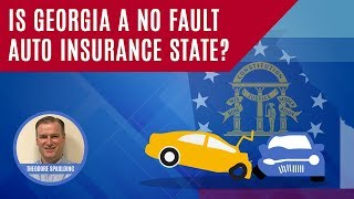 Is Georgia A No Fault Auto Insurnace State