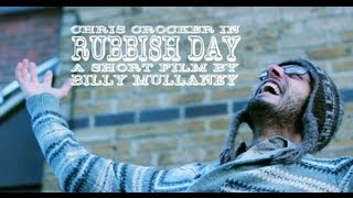 RUBBISH DAY - A Short Film by Billy Mullaney