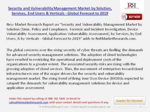 2019 Security and Vulnerability Management Market Trends  by Services, Verticals and Solution