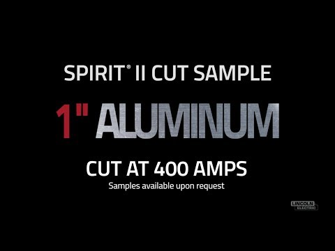 "Spirit® II Plasma Cut Sample, 1"" Aluminum Cut at 400 AMPS"