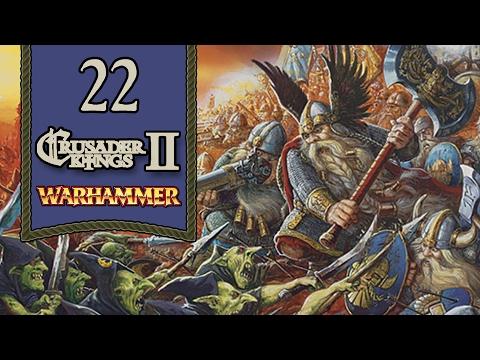 Disorderly Dwarfs [22] - Crusader Kings 2 Let's Play - Warhammer Geheimnisnacht [Version 1.02]