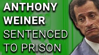 Anthony Weiner Gets 21 Months in Prison for Sexting Teen Girl