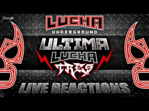 LIVE REACTIONS :: Ultima Lucha Tres Pt 1 :: Killshot vs. Dante Fox Hell of War!!!