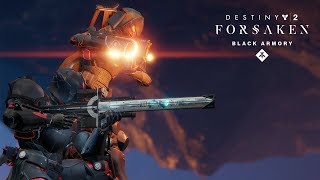 Destiny 2: Forsaken Annual Pass – Weapons of the Black Armory Trailer
