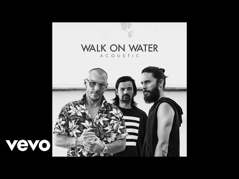 Thirty Seconds To Mars - Walk On Water (Acoustic)
