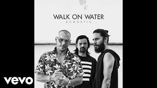 Скачать Thirty Seconds To Mars Walk On Water Acoustic