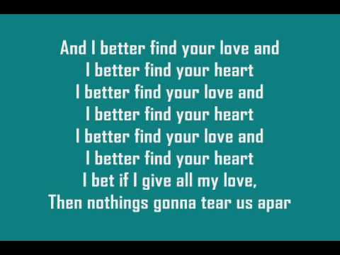 I better find your love lyrics