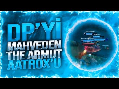 DP'Yİ MAHVEDEN THE ARMUT AATROX'U | ARMUT YAYIN ANLARI