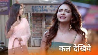 Kumkum Bhagya  13 July  Prachi And Rhea Get Emotional
