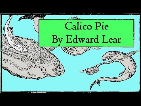 Calico Pie By Edward Lear