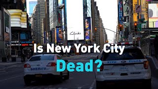 """Is New York Dead?"" – City looks to future after COVID-19 pandemic"