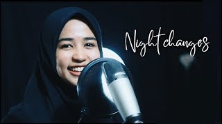 NIGHT CHANGES - ONE DIRECTION (Cover) - Feat YULIANA IBRAHIM #cover #onedirection #coverindonesia