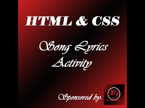 HTML AND CSS   -     Song  Lyrics Activity