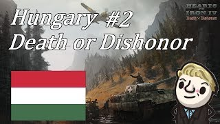 HoI4 - Death or Dishonor - Hungary - Part 2